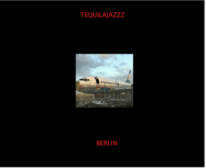 Tequilajazzz — Berlin